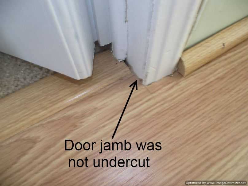 Door Jambs Were Not Cut