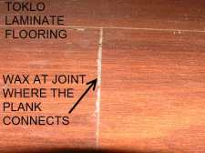 Toklo laminate flooring has wax at the joints to protect against moisture